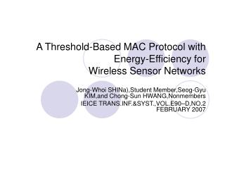 A Threshold-Based MAC Protocol with Energy-Efficiency for Wireless Sensor Networks