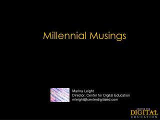 Millennial Musings