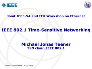 IEEE 802.1 Time-Sensitive Networking