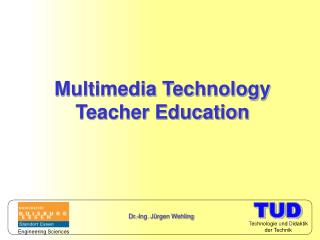 Multimedia Technology Teacher Education