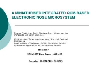 A MINIATURISED INTEGRATED QCM-BASED ELECTRONIC NOSE MICROSYSTEM