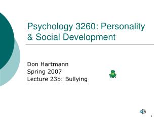 Psychology 3260: Personality  Social Development