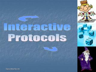 Interactive Protocols