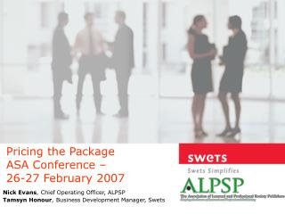 Pricing the Package ASA Conference –  26-27 February 2007