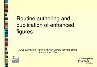 Routine authoring and publication of enhanced figures