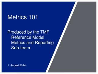 Metrics 101