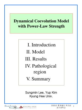 Dynamical Coevolution Model with Power-Law Strength
