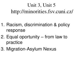 Unit 3, Unit 5 minorities.fsv.cuni.cz/