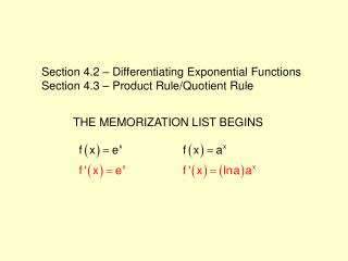 Section 4.2 – Differentiating Exponential Functions Section 4.3 – Product Rule/Quotient Rule