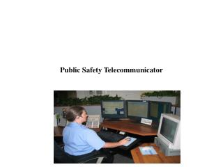 Public Safety Telecommunicator