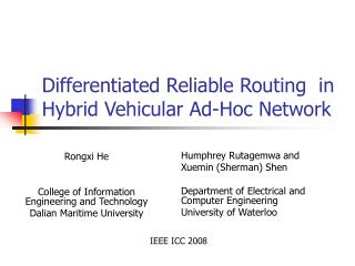 Differentiated Reliable Routing  in Hybrid Vehicular Ad-Hoc Network