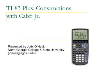 TI-83 Plus: Constructions with Cabri Jr.