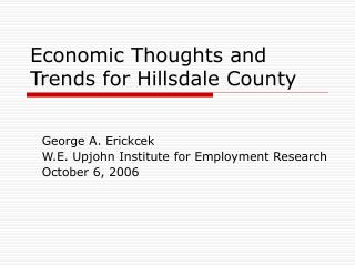 Economic Thoughts and Trends for Hillsdale County