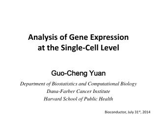 Analysis of Gene Expression at the Single-Cell Level