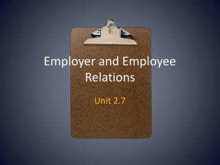 Employer and Employee Relations