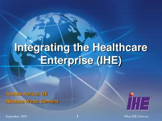 Integrating the Healthcare Enterprise (IHE)