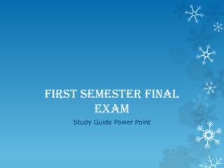 First Semester Final Exam