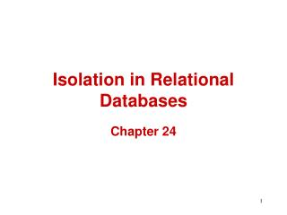 Isolation in Relational Databases