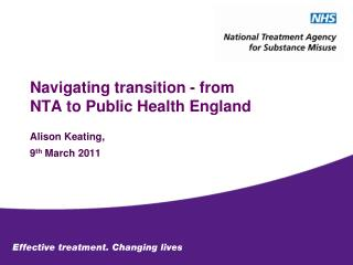 Navigating transition - from NTA to Public Health England
