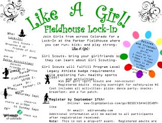 Who :  Lock-In: Girl Scouts –  Brownies & up      Friends of Girl Scouts –