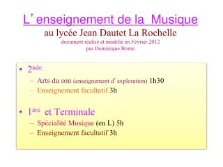 2 nde  Arts du son  (enseignement d ' exploration) 1h30 Enseignement facultatif  3h