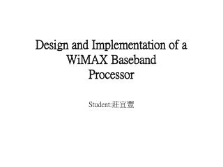 Design and Implementation of a WiMAX Baseband Processor
