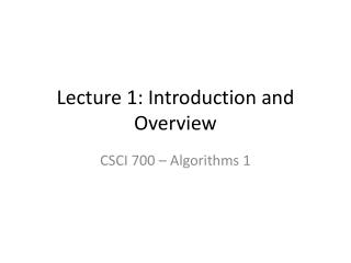 Lecture 1: Introduction and Overview