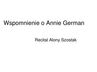 Wspomnienie o Annie German