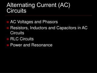 Alternating Current (AC) Circuits