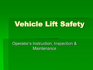 Vehicle Lift Safety