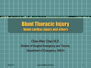 Blunt Thoracic Injury  - blunt cardiac injury and others-