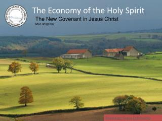 The Economy of the Holy Spirit