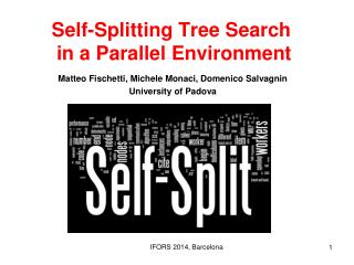 Self-Splitting Tree Search  in a Parallel Environment