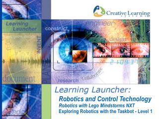 Robotics and Control Technology Robotics with Lego Mindstorms NXT