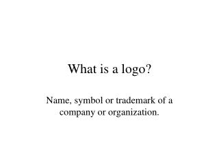 What is a logo?