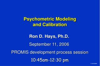 Psychometric Modeling  and Calibration