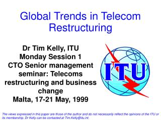 Global Trends in Telecom Restructuring