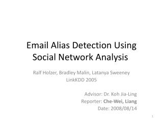 Email Alias Detection Using Social Network Analysis