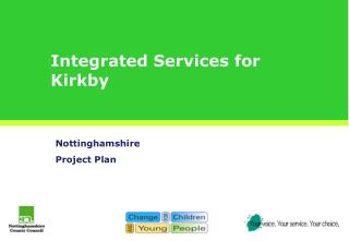 Integrated Services for Kirkby