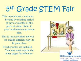 5 th  Grade STEM Fair
