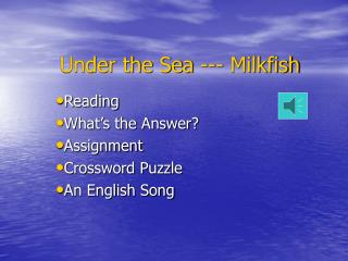 Under the Sea --- Milkfish
