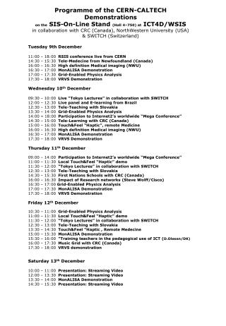 Programme of the CERN-CALTECH Demonstrations