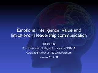 Emotional  intelligence : Value and limitations in leadership  communication