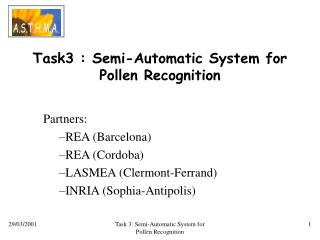 Task3 : Semi-Automatic System for Pollen Recognition