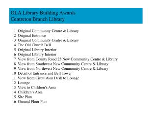 OLA Library Building Awards Centreton Branch Library
