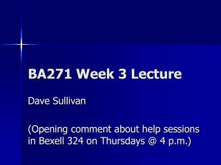 BA271 Week 3 Lecture