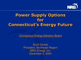 Power Supply Options for Connecticut's Energy Future