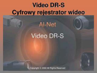 Video DR-S Cyfrowy rejestrator wideo