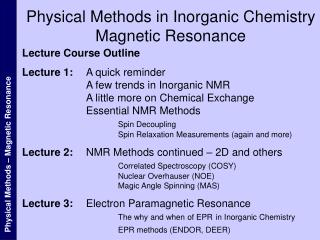 Physical Methods in Inorganic Chemistry Magnetic Resonance