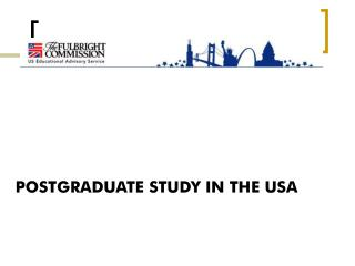 POSTGRADUATE STUDY IN THE USA